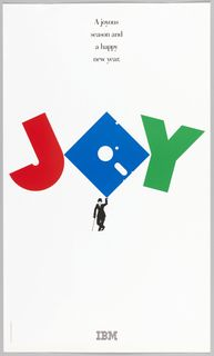 """Poster, """"Joy, for I.B.M. Corporation"""", 1980s Offset lithograph on white paper. 1987-2-1."""