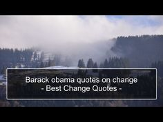 Barack obama quotes on change – Best Change Quotes and Phrases Subscribe NOW!