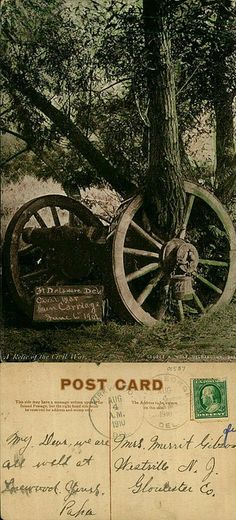 1910 Postcard of a 'Civil War Relic' from the George and Irene Caley Postcard collection donated to the Delaware Public Archives.
