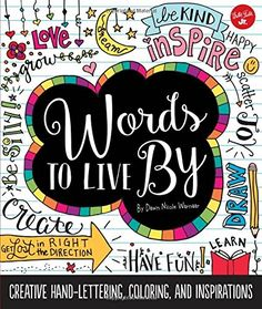 Words to Live by: Creative Hand-Lettering, Coloring, and ... https://www.amazon.de/dp/1633221008/ref=cm_sw_r_pi_dp_ZGNExb02DXV0Q