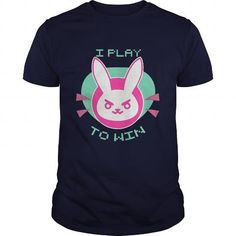 Cool I PLAY TO WIN Shirts & Tees