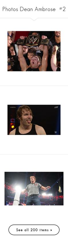 """""""Photos Dean Ambrose  #2"""" by lonely-wrestling-fan ❤ liked on Polyvore featuring wwe, dean ambrose, the shield, home, home decor, misc, people, accessories, scarves and dean"""