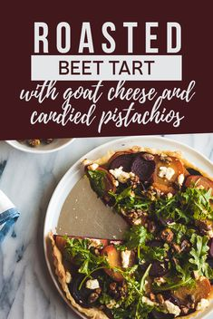 This roasted beet tart makes the perfect fall side dish, with beautiful deep red and golden beets, candied pistachios, goat cheese, and arugula salad. Slow Carb Recipes, Best Vegetarian Recipes, Delicious Recipes, New Recipes, Favorite Recipes, Quiche, Fancy Dinner Recipes, Arugula Salad, Roasted Beets