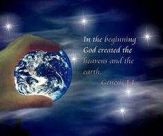 Genesis 1 In the beginning God created the heavens and earth, heavens plural Psalm 66, In The Beginning God, Sunday Inspiration, Genesis 1, Jesus Calling, Intelligent Design, God Jesus, Jesus Christ, Adam And Eve