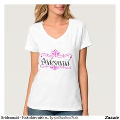 Bridesmaid - Pink shirt with ornaments