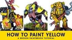 How to Paint Yellow with Three Different Techniques on Different Models