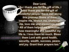 Sweet prayer for friends family and people you love.