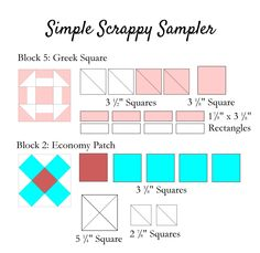 Simple Scrappy Sampler 5-6. Super easy quilt blocks.  Went up quickly!