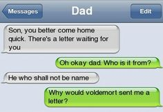 Good question Message For Dad, Struggle Is Real, Voldemort, Send Me, I Laughed, Meant To Be, Harry Potter, Jokes, Fandoms