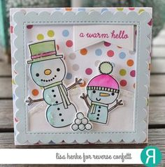 Card by Lisa Henke. Reverse Confetti stamp set: Cool Friend. Confetti Cuts: Cool Friend and Scalloped Squares. RC 6x6 paper pad: Cheerful & Kind. Friendship card. Winter card. Snowman friends.