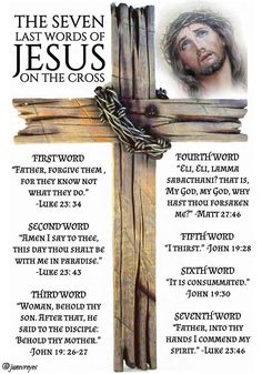 The Seven Last Words Of Jesus religious Easter God JESUS religious quotes Faith religion Cross Religious Quote Christ religion Quotes Jesus Christ Jesus Quotes, Amen! Jesus Christ Images, Words Of Jesus, Word Of God, God Jesus, Lord And Savior, King Jesus, Bible Prayers, Catholic Prayers, Easter Prayers