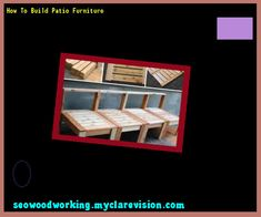 How To Build Patio Furniture 133436 - Woodworking Plans and Projects!