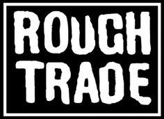 rough trade - Google Search
