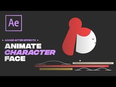 - How to Draw & Animate a Character Face in Adobe Illustrator & After Effects