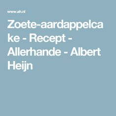 Zoete-aardappelcake  - Recept - Allerhande - Albert Heijn