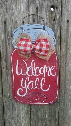 Check out this item in my Etsy shop https://www.etsy.com/listing/515054122/mason-jar-wood-sign-door-hanger-red