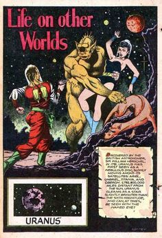 40'S Sci-Fi.....Life On Other Worlds. And if there is life on Uranus -- it's definitely after our women.