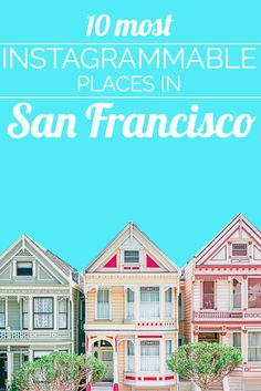 Wondering where to find the best photo opportunities for your trip to San Francisco? Here is your ultimate guide to the city's most Instagrammable spots.