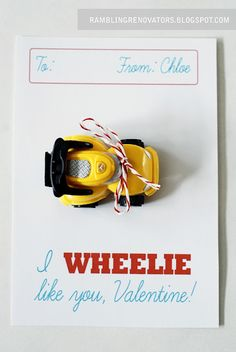 """I wheelie like you"" template to print Valentines cards with small toy card attached"