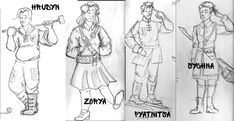 Rough sketches of four major characters Hrudya (with Shevenitsa Croquet team outfit) Zorya (with Rocketeers uniform) Pyatnitsa (with Shakh uniform and kontush sash) Sychna (with Hundredist Secret Police uniform and bayonet-broom)