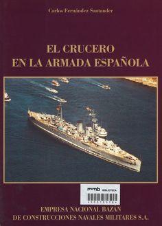 El Crucero en la Armada Española. Colección Bazán