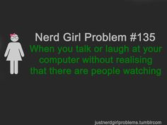 justnerdgirlproblems: