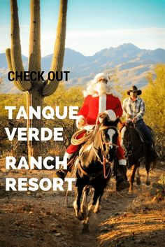 "Tanque Verde Ranch Resort in Tucson Arizona - Overview ""READ MORE"""