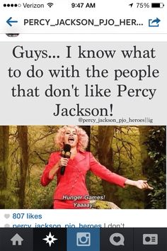 Yes!!! They are probably not in any fandom if they dont like Percy Jackson...so they wont know