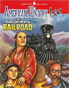 American History Ink The Transcontinental Railroad (JT AM HIST GRAPH NOVEL SERIES): McGraw-Hill Education: 9780078780288: Amazon.com: Books