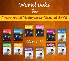 Workbooks for International Mathematics Olympiad. Clear every doubt and prepare best for Olympiad exams.