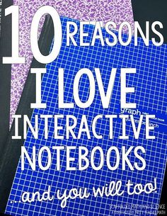 Scaffolded Math and Science: Guest Post: 10 Reasons I LOVE Interactive Notebooks