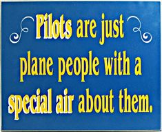 .HOW do U like that BUBBA? #aviationhumorpeople