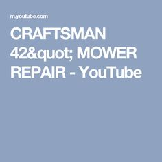 7 best mower belt images on pinterest craftsman riding lawn mower craftsman 42 mower repair youtube fandeluxe Image collections
