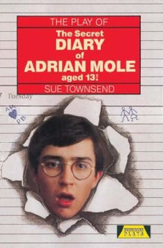 The Secret Diary of Adrian Mole Aged Thirteen and Three Quarters: The Play (Acting Edition) Adrian Mole, 80s Tv, Secret Diary, Of Mice And Men, Penguin Books, Visual Communication, The Book, Childhood Memories, The Secret