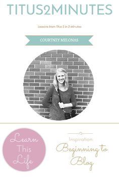 {the woman & blogger who inspired me to blog} http://www.titus2minutes.com.