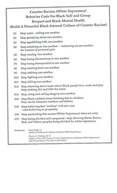 To start 'countering' racism / white supremacy...adopt this Black Behavior Code of Self/Group Respect.