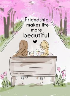 Friendship Makes Life More Beautiful- Art for Women - Quotes for Women - Art for…