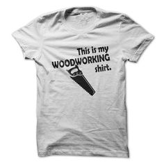 This Is My Woodworking Shirt T Shirts, Hoodies. Check price ==► https://www.sunfrog.com/LifeStyle/This-Is-My-Woodworking-Shirt.html?41382