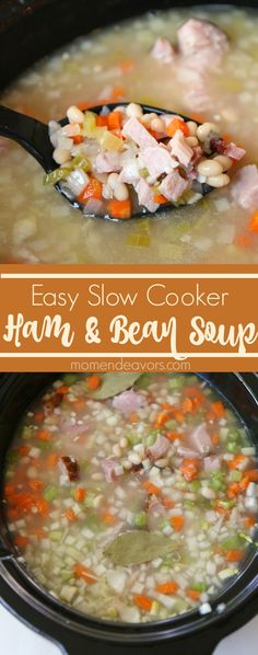 Easy Slow Cooker Ham & Bean Soup - perfect for using leftover holiday ...