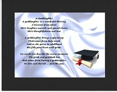 PERSONALISED GODDAUGHTER POEM – MOUNTED     GRADUATION  DESIGN         On offer here is this wonderful poem about a goddaughter personalised with your goddaughters details on  the  background featured.