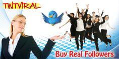 Buy real and active twitter follower from us and we will assure that your dreams are within your reach. http://www.twtviral.com/