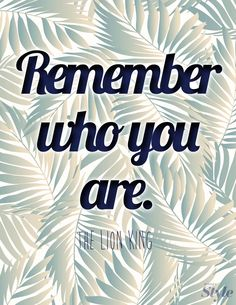 Weekly Affirmation: Remember Who You Are | Disney Style