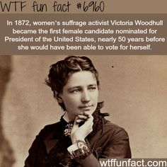 9 Things You Should Know About Victoria Woodhull. Check out some surprising facts about the colorful feminist trailblazer. Victoria, Frederick Douglass, Wtf Fun Facts, Random Facts, Running For President, Badass Women, The More You Know, Faith In Humanity, Women In History