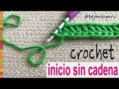 Cómo empezar el tejido a crochet ¡SIN CADENA DE INICIO! - Tejiendo Perú - YouTube