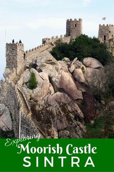 Guide and tips to visiting Moorish Castle or Castle of the Moors in Sintra, Portugal with kids. See this unique fortification with some amazing views!