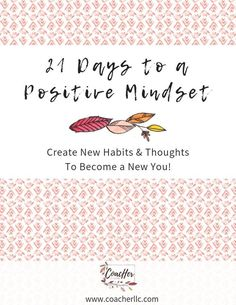 Learn How to Have a Positive, Growth Mindset in 21 Days! In 3 weeks you can go from: negative to positive, stuck to unstuck, drama-filled to joy-filled! Self Confidence Tips, Confidence Boosters, Body Confidence, Confidence Quotes, Positive Psychology, Positive Mindset, Positive Thoughts, Positive Quotes, Positive Life