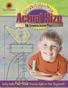 Actual Size - Social Studies: Easily Create Full-Scale Drawings Right on Your Playground! by Sunflower Education Social Studies For Kids, Teaching Social Studies, Wright Flyer, Pioneer Life, Great Pyramid Of Giza, Kids Learning Activities, Visual Learning, Homeschooling Resources, Most Popular Books