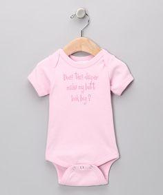 Look at this #zulilyfind! Pink 'Does This Diaper' Bodysuit #zulilyfinds