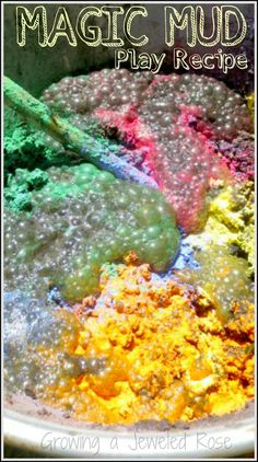 """Amazing Magic Mud- a NEW play recipe from Growing a Jeweled Rose. Make rainbow mud pies that erupt with color, paint with MAGIC bubbling mud paint, and more! FUN SCIENCE Science lesson about chemical reactions. Make 'Magic Mud"""" as after lesson fun! Educational Activities For Kids, Preschool Science, Sensory Activities, Craft Activities For Kids, Sensory Play, Projects For Kids, Preschool Crafts, Nursery Activities, School Projects"""