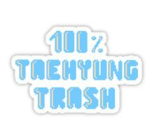 100% Taehyung trash Sticker